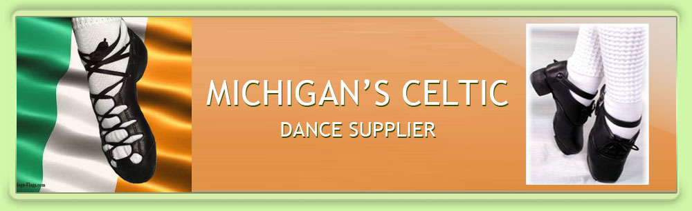 Michigan's Celtic Dance Supplier